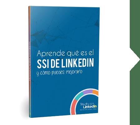 Aprende qué es el SSI de LinkedIn y cómo puedes mejorarlo