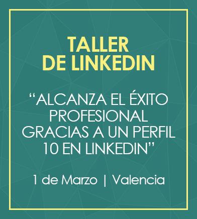 taller sobre el perfil de linkedin en Valencia