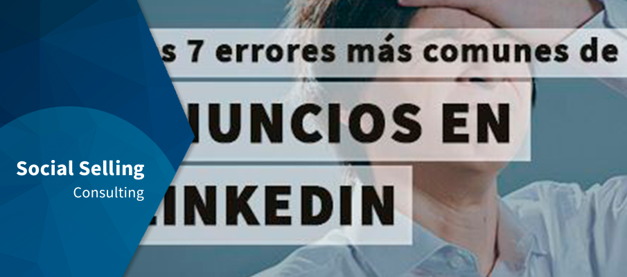 Anuncios en Linkedin los errores más comunes