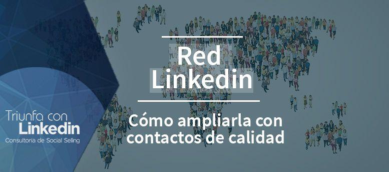 Red LinkedIn cómo ampliarla