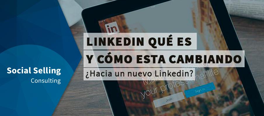 LinkedIn qué es y cómo está cambiando