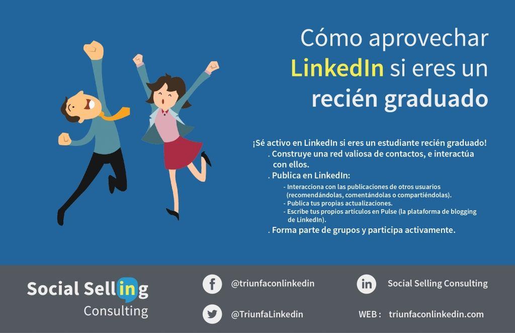 Cómo aprovechar LinkedIn si eres un recién graduado