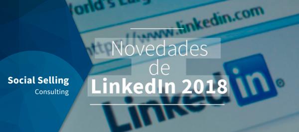 Novedades LinkedIn 2018