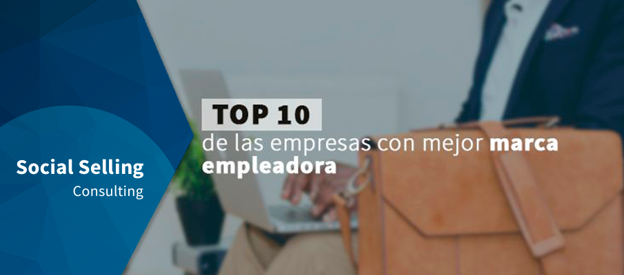 top 10 empresas mejor marca empleadora