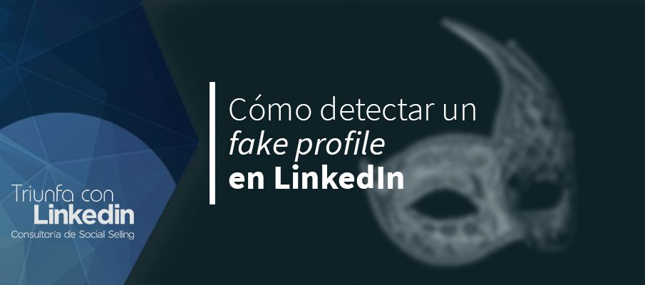 fake profile en LinkedIn
