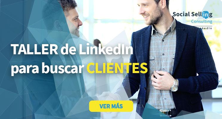 Taller de LinkedIn para la captación clientes