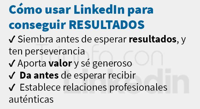 Como usar Linkedin para conseguir resultados - Infografía