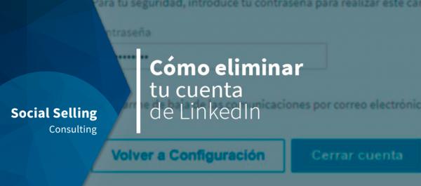 como eliminar tu cuenta de linkedin