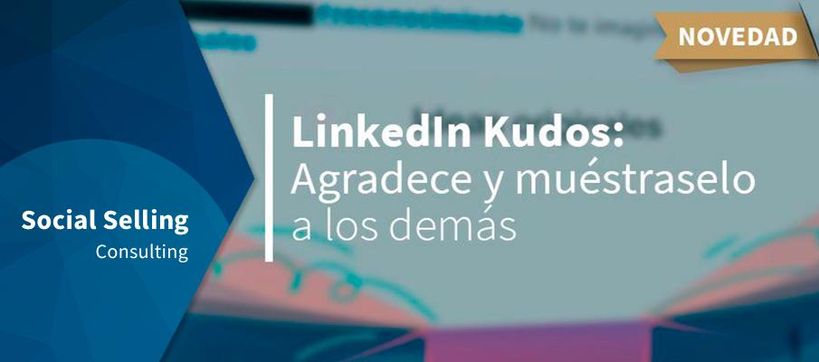 LinkedIn Kudos agradece y muéstraselo a los demas