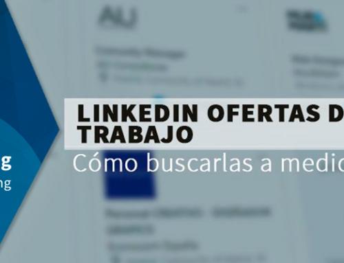 LinkedIn ofertas de trabajo: cómo buscarlas a tu medida