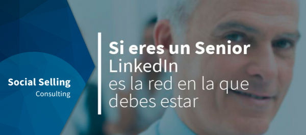 Seniors - Si eres senior debes estar en Linkedin