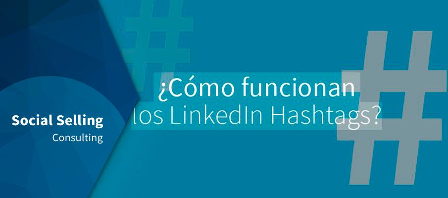 como funciona linkedin hashtags
