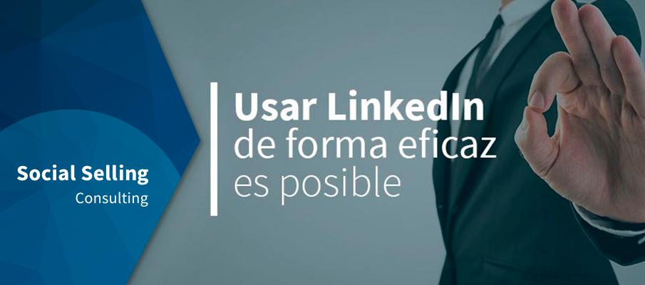 Usar LinkedIn de forma eficaz es posible