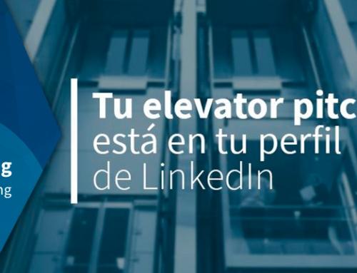Tu elevator pitch está en tu perfil de LinkedIn