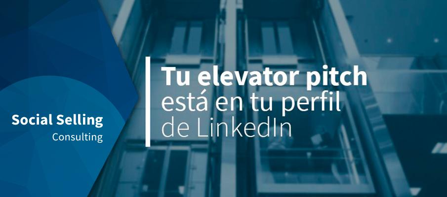 Tu elevator pitch en tu perfil de LinkedIn