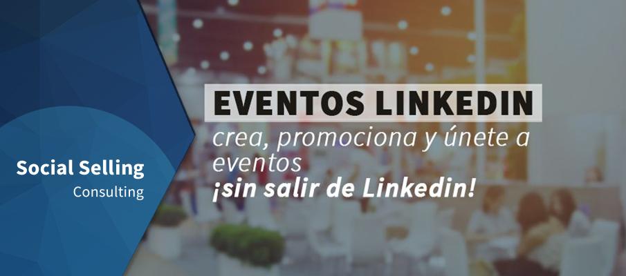 Eventos LinkedIn: crea, promociona y únete a eventos, sin salir de LinkedIn