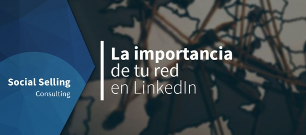 La importancia de tu red en LinkedIn