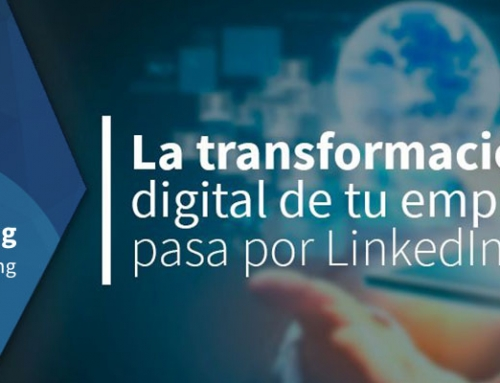 La transformación digital de tu empresa pasa por LinkedIn
