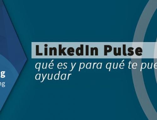 LinkedIn Pulse: qué es y para que te puede ser de ayuda