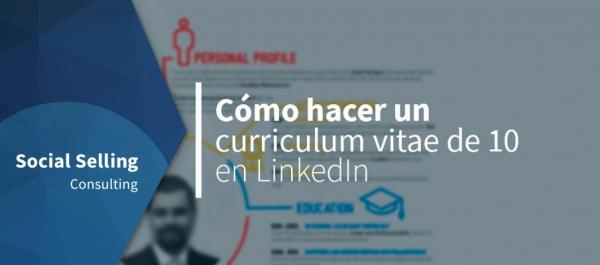 Cómo hacer un curriculum vitae en LinkedIn
