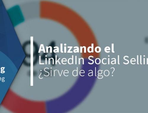 Analizando el LinkedIn Social Selling Index: ¿Sirve de algo?
