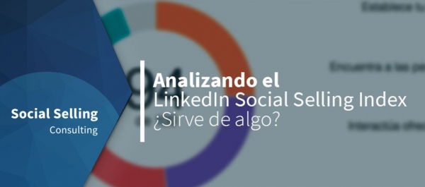 Analizando LinkedIn Social Selling Index