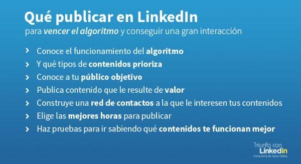 Publicar en LinkedIn para vencer el algoritmo y tener interacción - Consejos - Infografía