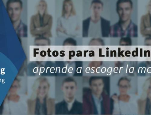 Fotos para LinkedIn, aprende a escoger la mejor