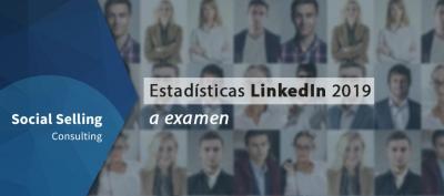 estadísitcas linkedin 2019 a examen