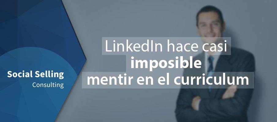 LinkedIn hace casi imposible mentir en el curriculum