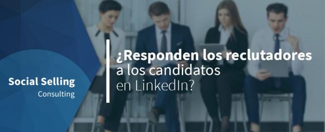 ¿Responden los reclutadores a los candidatos en LinkedIn?