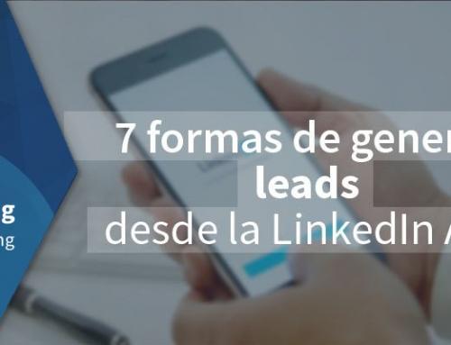 7 formas de generar leads desde la LinkedIn App