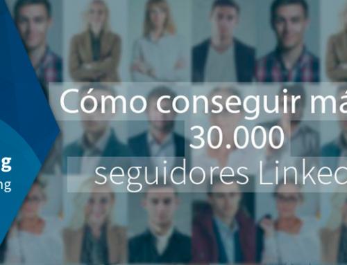 Cómo conseguir más de 30.000 seguidores LinkedIn