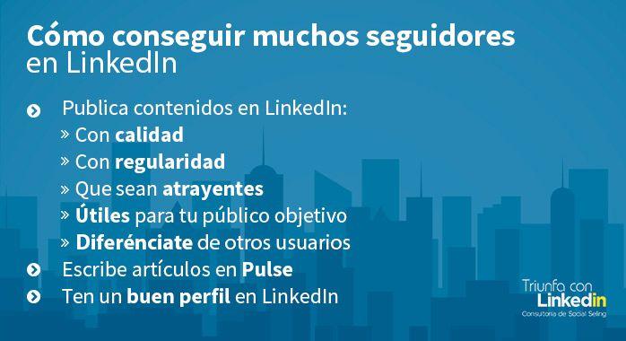 Cómo conseguir muchos seguidores LinkedIn - Infografía