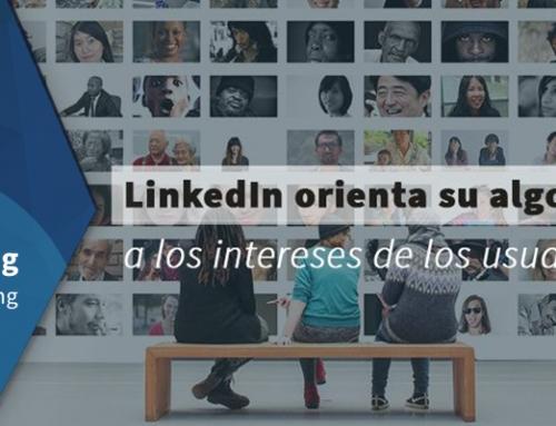 LinkedIn orienta su algoritmo a los intereses de los usuarios