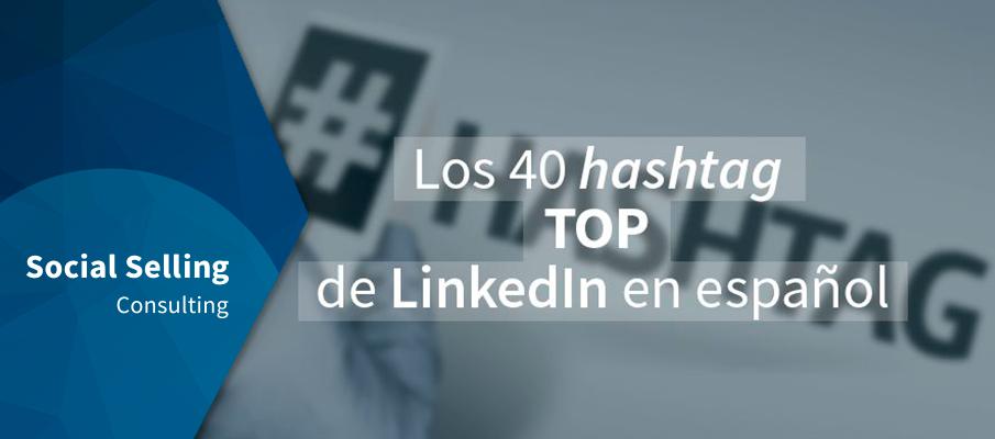 Los 40 hashtag top de LinkedIn en español