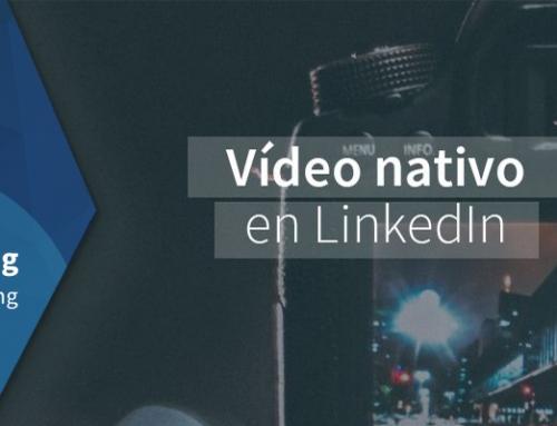 El vídeo nativo en LinkedIn: ¿por qué usarlo?