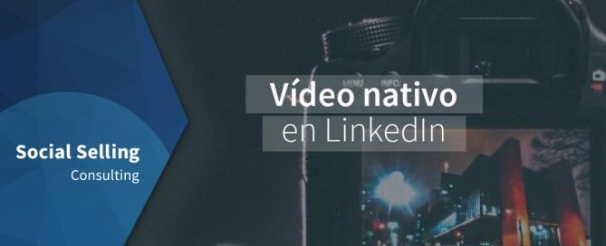 El vídeo nativo en LinkedIn