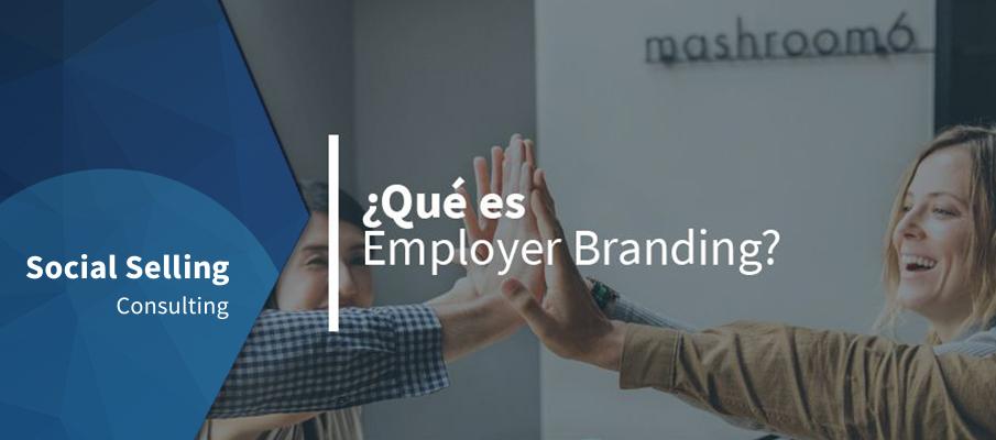 Qué es employer branding