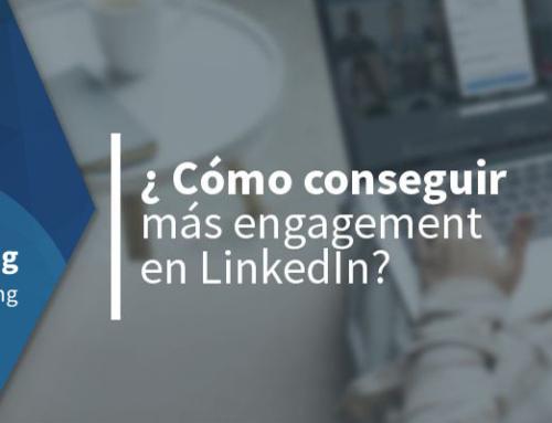 ¿Cómo conseguir más engagement en LinkedIn?