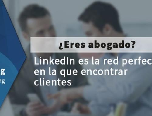 ¿Eres abogado? LinkedIn es la red perfecta en la que encontrar clientes
