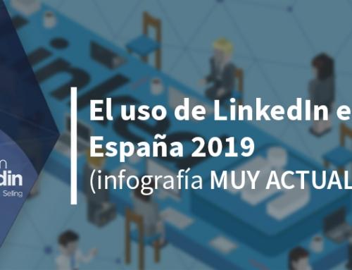 El uso de LinkedIn en España 2019 (infografía MUY ACTUAL)