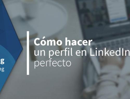 Cómo hacer un perfil en LinkedIn perfecto