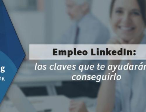 Empleo LinkedIn: las claves que te ayudarán a conseguirlo