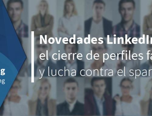 Novedades LinkedIn. Cierre de perfiles falsos y lucha contra el spam
