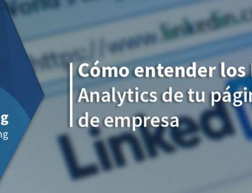 Cómo entender los LinkedIn Analytics de tu página de empresa