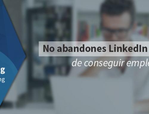 No abandones LinkedIn después de conseguir empleo
