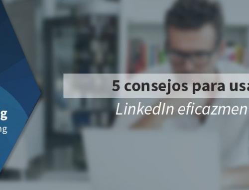 5 Consejos para usar LinkedIn eficazmente