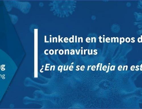LinkedIn en tiempos de coronavirus: ¿en qué se refleja en esta red?