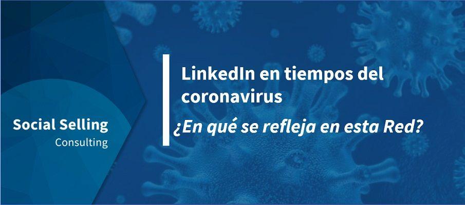 Efectos del coronavirus en Linkedin